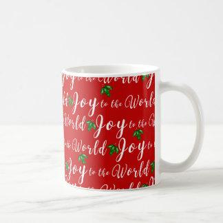 Freude zur Welt mit Stechpalme Kaffeetasse