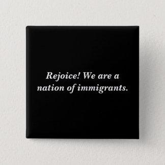 Freuen Sie sich! Wir sind eine Nation der Quadratischer Button 5,1 Cm
