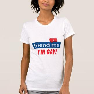 Freund ich, bin ich homosexuell! T-Shirt