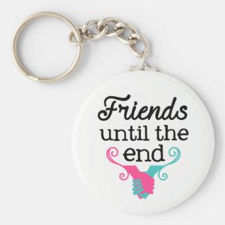 Freunde bis die Ende Freundschaftsschlüsselkette Schlüsselanhänger