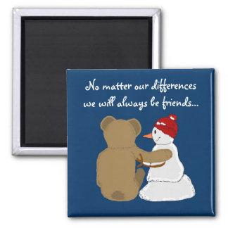 Freunde können unterschiedlich sein quadratischer magnet