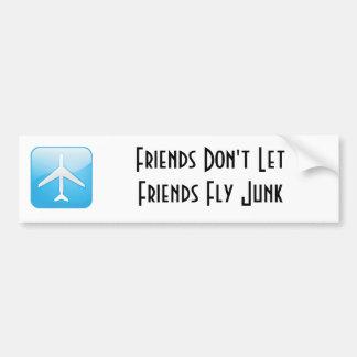 Freunde lassen Freunde Kram nicht fliegen Autoaufkleber