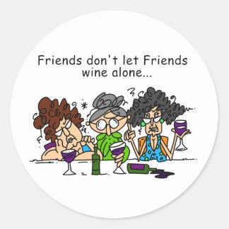 Freunde lassen nicht Freund-Wein allein Runder Aufkleber