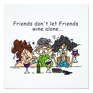 Freunde lassen nicht Freundwein allein Quadratische 13,3 Cm Einladungskarte