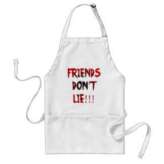 Freunde liegen nicht! schürze