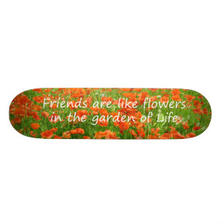 Freunde sind wie Blumen Individuelle Skateboards