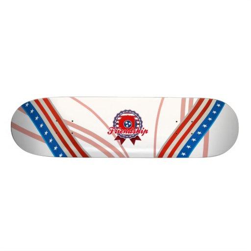 Freundschaft, TN Skate Board