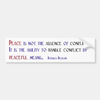 Frieden ist nicht das Fehlen Konflikt Autoaufkleber