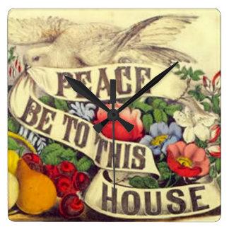 Frieden ist zu diesem Haus Quadratische Wanduhr