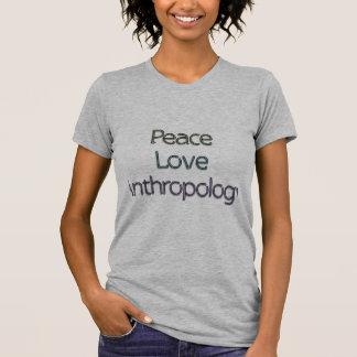 Frieden, Liebe, Anthropologie T-Shirt