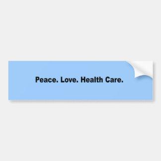 Frieden. Liebe. Gesundheitswesen Autoaufkleber