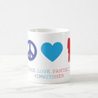 Frieden. Liebe. Pantsuits. Kaffeetasse