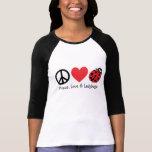 Frieden, Liebe u. Marienkäfer Hemd