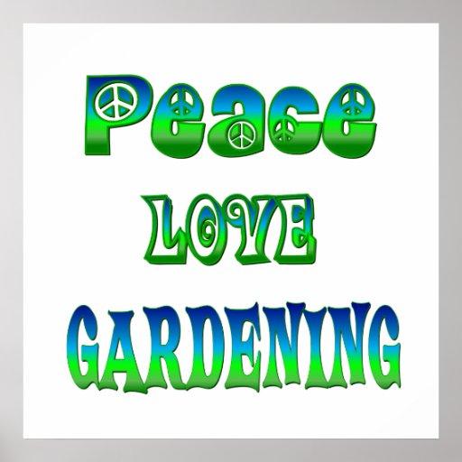 FriedensLiebe-Gartenarbeit Posterdrucke