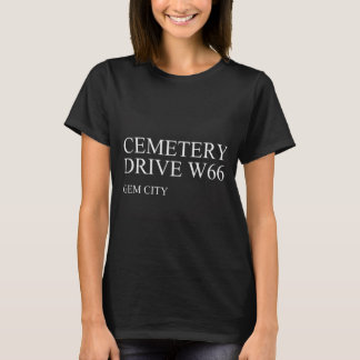Friedhofs-Antrieb, Edelstein-Stadt-Shirt T-Shirt