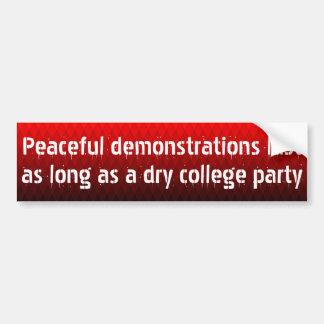Friedliche Demonstrationen dauern als lang… Autoaufkleber