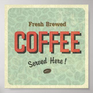 Frischer gebrauter Kaffee hier gedient Poster
