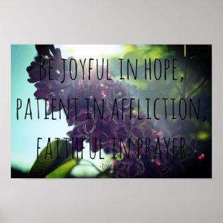 Frohe, geduldige, zuverlässige Römer-12:12 Flieder Poster