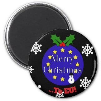 """""""Frohe Weihnachten. Zu EU!"""" Brexit Weihnachten Runder Magnet 5,7 Cm"""