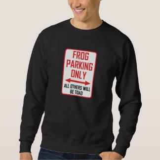 Frosch, der alle andere Kröte parkt Sweatshirt