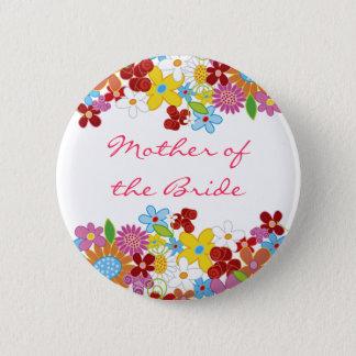Frühlings-Blumen-Garten MUTTER der BRAUT Hochzeit Runder Button 5,7 Cm