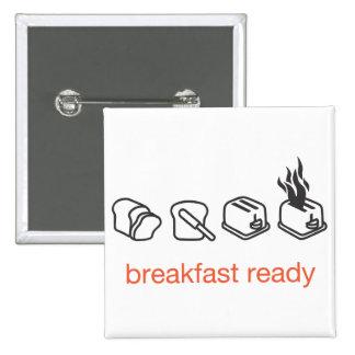 Frühstück bereit anstecknadelbutton