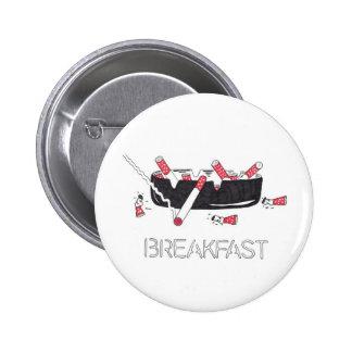 """""""Frühstück """" Runder Button 5,1 Cm"""