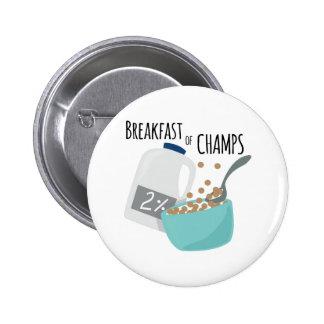Frühstück der Champions Buttons