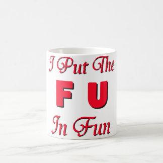 FU im Spaß Kaffeetasse