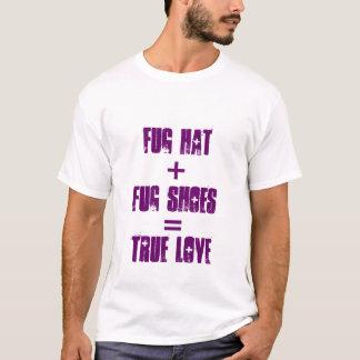 Fug-Liebe T-Shirt