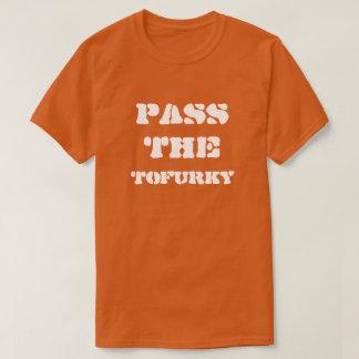PASS THE TOFURKY SHIRT