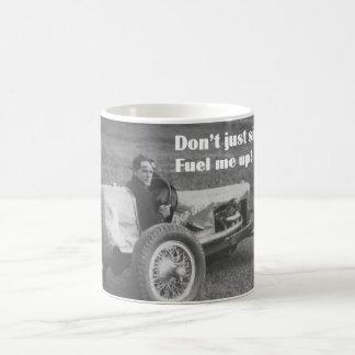 Füllen Sie mich auf Kaffeetasse