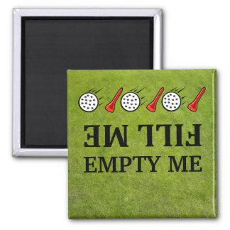 Füllen Sie mir-leer mich Golf Quadratischer Magnet