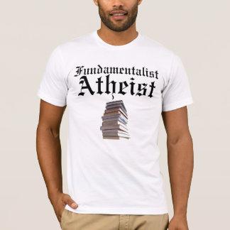 Fundamentalistischer atheistischer T - Shirt