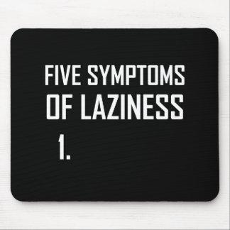 Fünf Symptom-Trägheit Mousepad