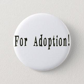Für Adoptions-Knopf Runder Button 5,7 Cm