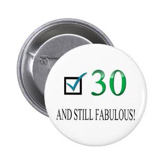 Für den 30 Geburtstag Anstecknadelbutton