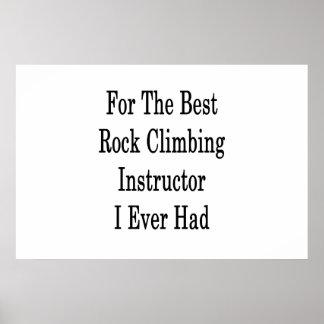 Für den besten Klettern-Lehrer hatte ich Poster
