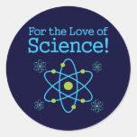 Für die Liebe des Wissenschafts-Atoms Runde Sticker
