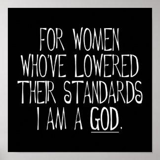 Für Frauen die ihre Standards gesenkt haben Poster