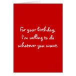 Für Ihren Geburtstag bin ich bereit, zu tun, was y Karten