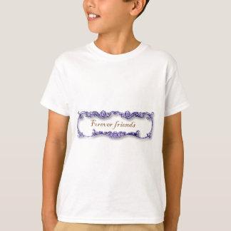 für immer Freunde T-Shirt