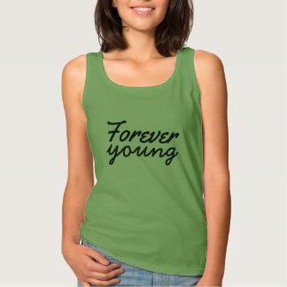 für immer junger T - Shirtentwurf trendy angesagte Tank Top