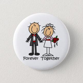 Für immer zusammen T - Shirts und Geschenke Runder Button 5,1 Cm