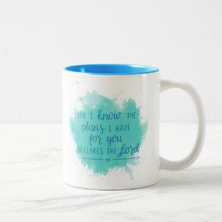 Für kenne mich die Pläne, die ich für Sie habe Zweifarbige Tasse