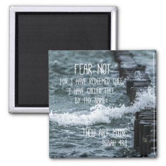 Furcht-nicht Bibel-Vers Quadratischer Magnet