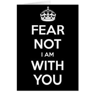 Furcht nicht bin ich mit Ihnen Karte