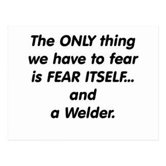 Furcht-Schweißer Postkarte