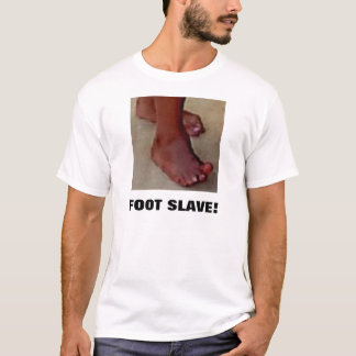 FUSS-SKLAVE! T-Shirt