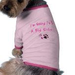 Fuß- und Tatzenrosa, werde ich eine große Schweste Haustier T-shirt